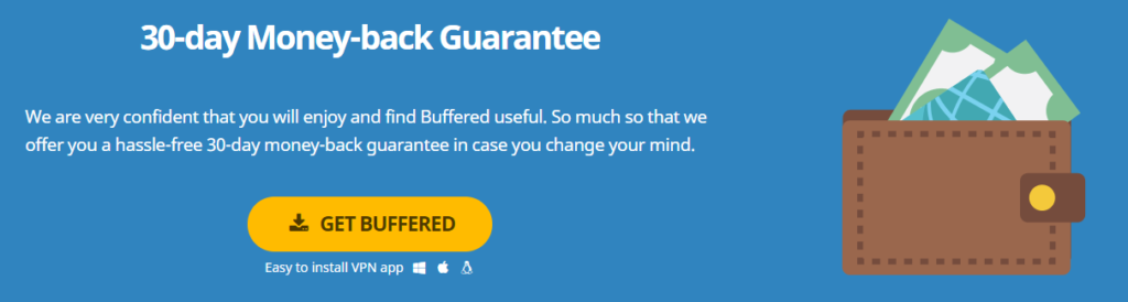 Bufferd VPN official website money back guarantee.